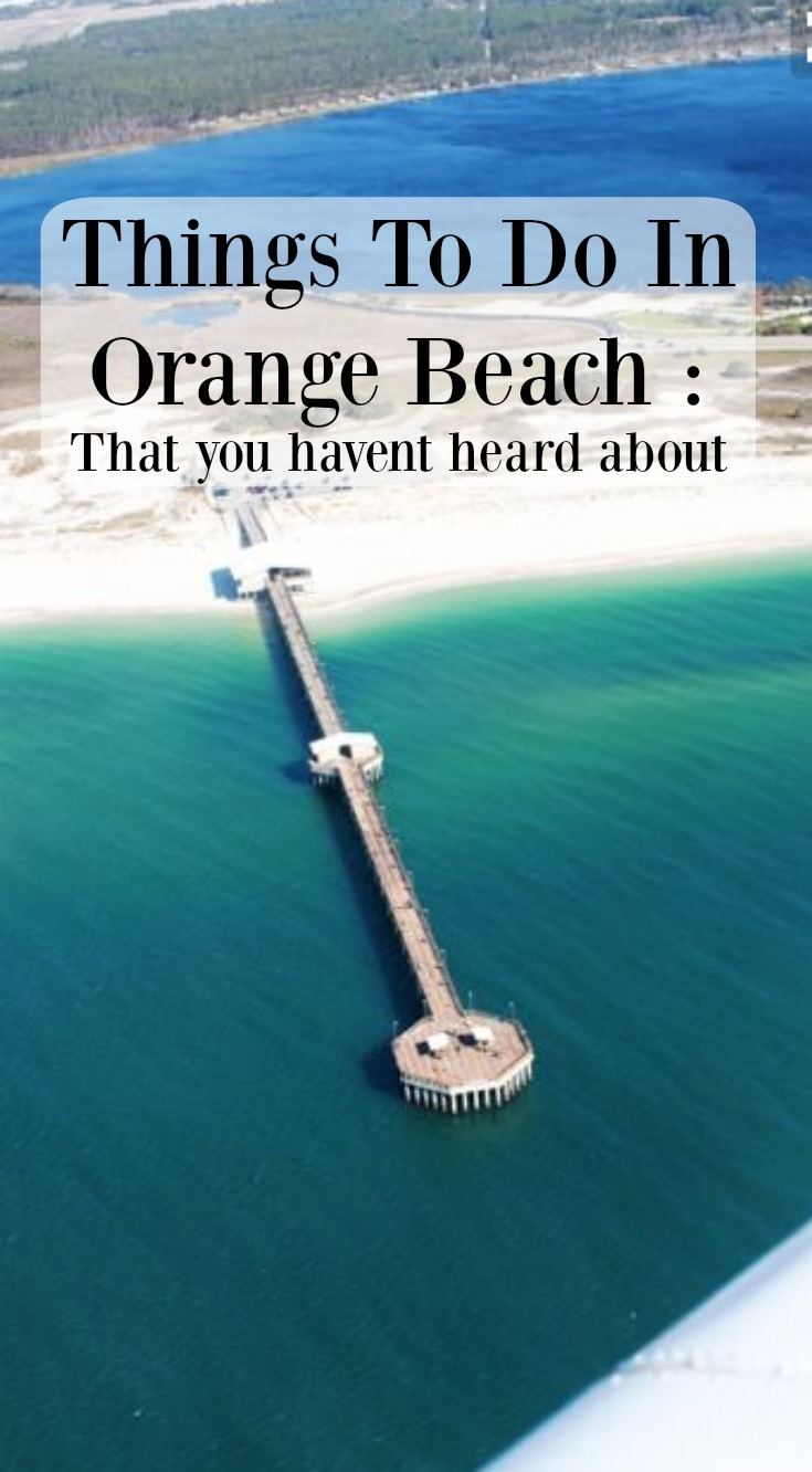 We All Agree That The Number One Attraction In Orange Beach Alabama Is But Here A List Of Additional Fun Things To Do